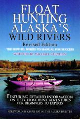 Float Hunting Alaska's Wild Rivers cover image